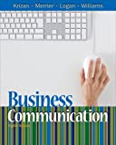 "Bundle: Business Communication, 8th + WebTutor(TM) on Blackboard Printed Access Card, A.C. ""Buddy"" Krizan, Patricia Merrier, Joyce P. Logan, Karen Schneiter Williams, 1111124353"