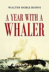 A Year with  a Whaler (1919)