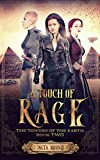 A Touch of Rage: The Towers of the Earth Book Two