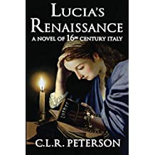 Lucia's Renaissance: A Novel of 16th-century Italy