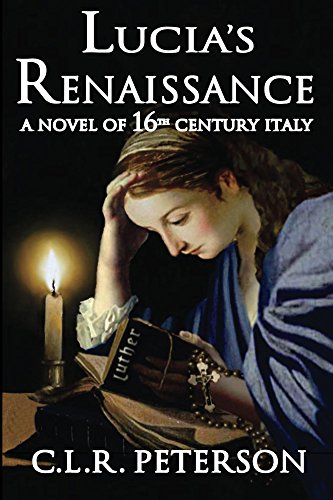- Lucia's Renaissance: A Novel of 16th-century Italy
