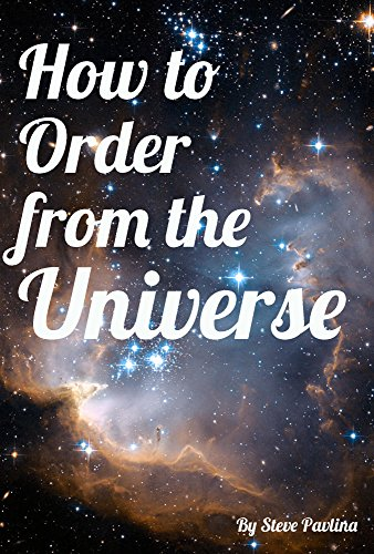 How to Order from the Universe (Best Law Of Attraction Blogs)
