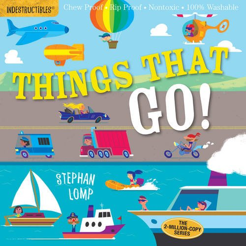 Indestructibles: Things That Go! PDF