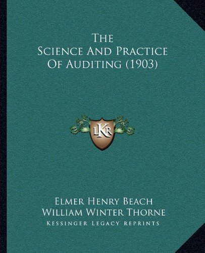 The Science And Practice Of Auditing (1903) PDF
