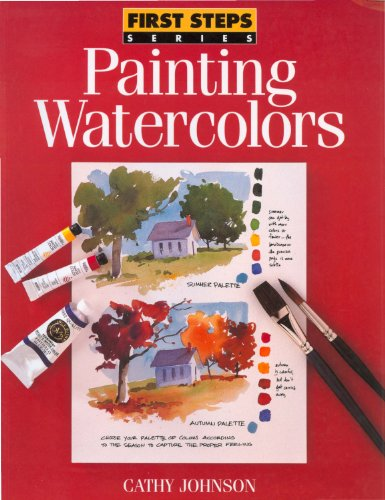 First Steps Painting Watercolors Johnson ebook