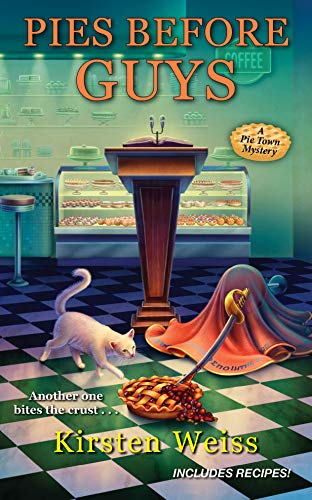 Pies before Guys (A Pie Town Mystery Book 4) by [Weiss, Kirsten]