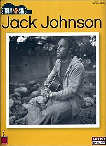 Amazon Jack Johnson Strum Sing 9781575608532 Jack