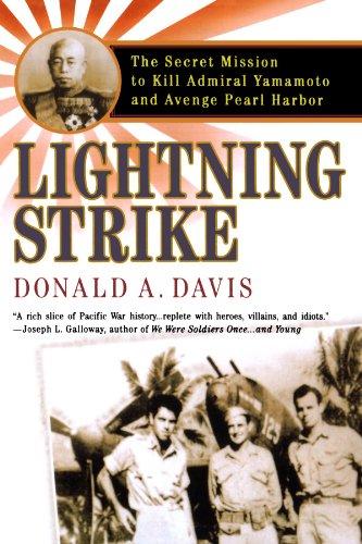 Lightning Strike: The Secret Mission to Kill Admiral Yamamoto and Avenge Pearl Harbor