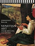 img - for Venetian Art from Bellini to Titian (Oxford Studies in the History of Art and Architecture) by Wilde Johannes (1975-04-10) Paperback book / textbook / text book