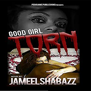 Good Girl Torn 1 Audiobook