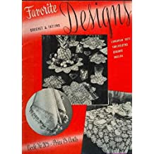 Favorite Crochet & Tatting Designs Book No. 205
