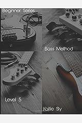Beginner Series: Bass Method - Level V (Volume 5) Paperback