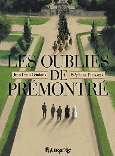 Les Oubliés de Prémontré (BANDES DESSINEE) (French Edition)