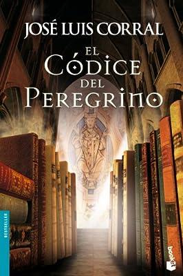 El Códice del Peregrino (Bestseller): Amazon.es: Corral, José Luis ...