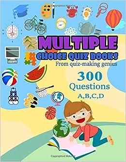 Multiple Choice Quiz Books: From quiz-making genius: Jerri