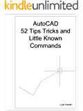 AutoCAD 52 Tips Tricks and Little Known Commands