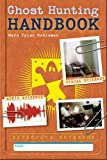 Detective Notebook: Ghost Hunting Handbook