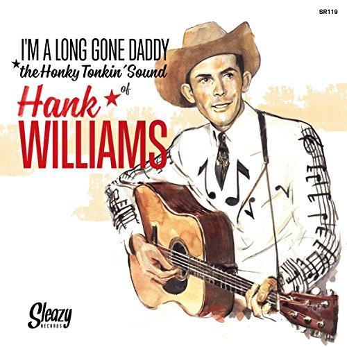Im A Long Gone Daddy  7  Vinyl