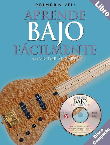 Primer Nivel: Aprende Bajo Facilmente (Spanish Edition) [Victor M. Barba] (Tapa Blanda)