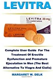 Levitra: Complete User Guide  For The Treatment