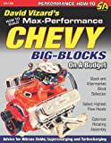 How to Build Max-Performance Chevy Big-Blocks on a Budget, David Vizard, 1934709387