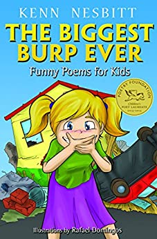 The Biggest Burp Ever: Funny Poems for Kids by [Nesbitt, Kenn]