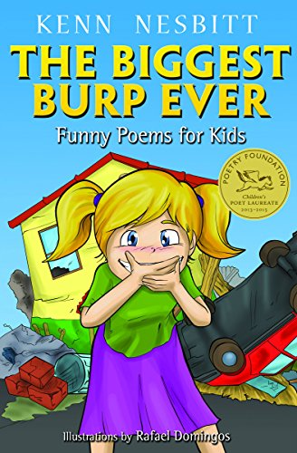 The Biggest Burp Ever: Funny Poems for Kids
