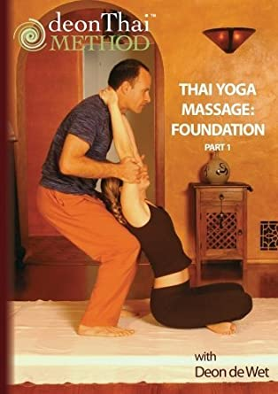 Amazon.com: THAI YOGA MASSAGE: FOUNDATION (PART 1) with Deon ...