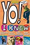 Yo! I Know, Editors of the World Almanac for Kids, 0886879485