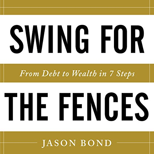 [Book] Swing for the Fences: From Debt to Wealth in 7 Steps ZIP