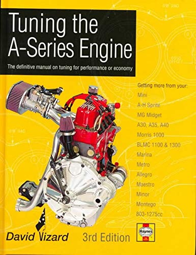 Tuning The A Series Engine  The Definitive Manual On Tuning For Performance Or Economy