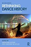 Rethinking Dance History: Issues and Methodologies
