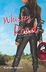 Whiskey Road: A Love Story