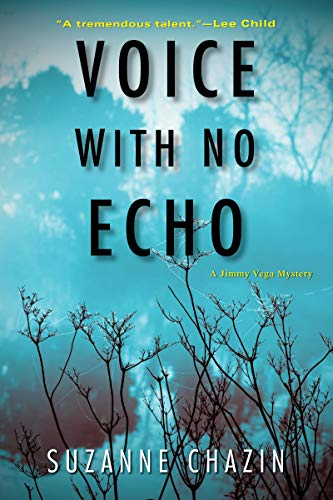Voice with No Echo (A Jimmy Vega Mystery Book 5) by [Chazin, Suzanne]