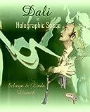 Dali in Holographic Space, Selwyn Lissack, Linda Lissack, 1467966444