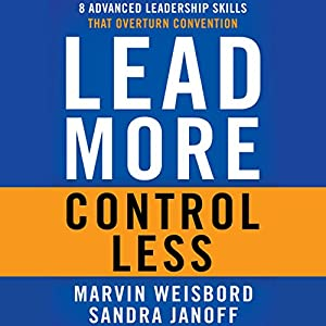 Lead More, Control Less Audiobook