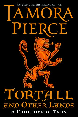 Pierce Collection - Tortall and Other Lands: A Collection of Tales