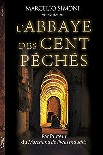 La saga du codex Millenarius 01 : L'abbaye des cent péchés, Simoni, Marcello