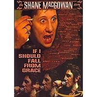 Si debo caer de la gracia - La historia de Shane MacGowan