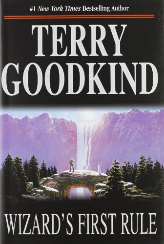 Wizard's First Rule (Sword of Truth, Book 1) [Terry Goodkind] (Tapa Dura)