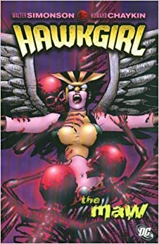 Book Hawkgirl: The Maw by Walter Simonson (2007-04-07)