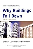 img - for Why Buildings Fall Down: How Structures Fail book / textbook / text book
