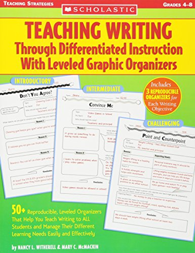 - Teaching Writing Through Differentiated Instruction With Leveled Graphic Organizers: 50+ Reproducible, Leveled Organizers That Help You Teach Writing ... Learning Needs Easily and Effectively