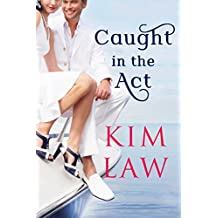 Caught in the Act (The Davenports Book 2)
