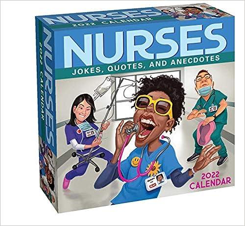 Nurses 2022 Day-to-Day Calendar: Jokes, Quotes, and Anecdotes