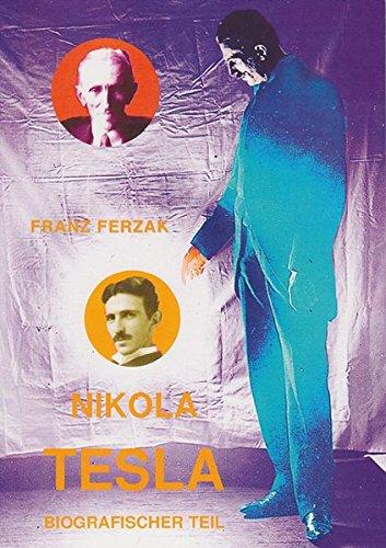 Nikola Tesla: Biografischer Teil
