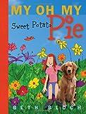 My Oh My Sweet Potato Pie