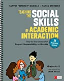 img - for Teaching the Social Skills of Academic Interaction, Grades 4-12: Step-by-Step Lessons for Respect, Responsibility, and Results (Corwin Literacy) book / textbook / text book