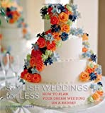 Stylish Weddings for Less, Catherine Sabino, 1933231653