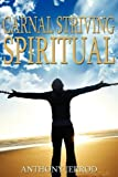 Carnal Striving Spiritual, Anthony Jerrod, 1608441830